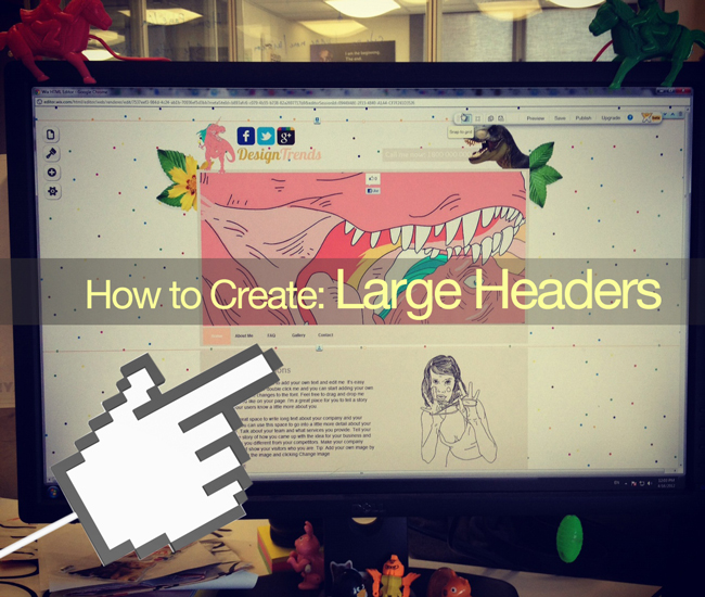 Web Design Trends: How to Create Large Headers