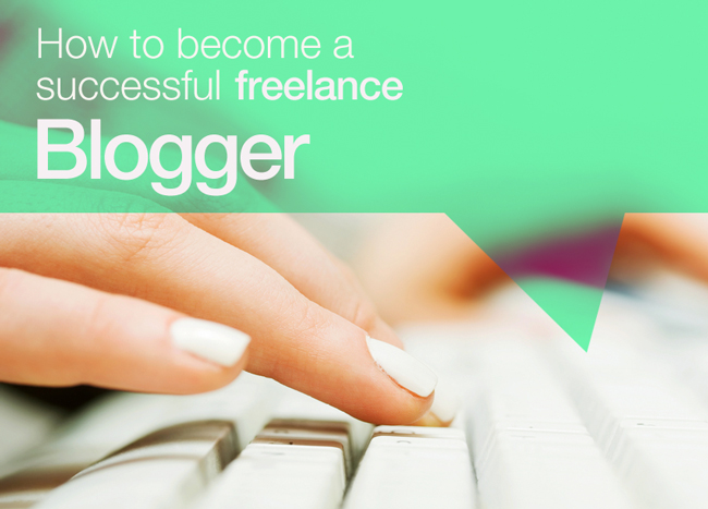 How to Become a Successful Freelance Blogger