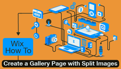 Wix How To: Design a Gorgeous Gallery With Split Images