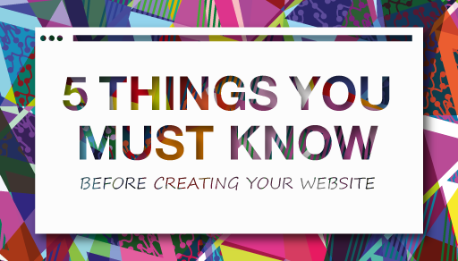 5 things you must know befor creating your website