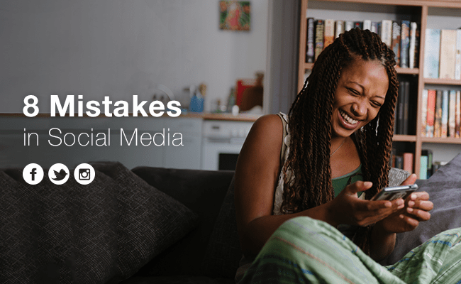 8 Mistakes Your Business Should Avoid On Social Media